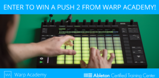 Enter to Win a Push 2 from Warp Academy